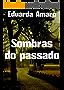 Sombras do passado (Portuguese Edition)