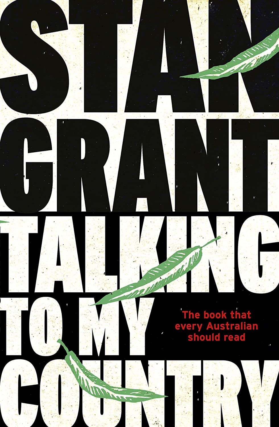 Talking To My Country eBook: Grant, Stan: Amazon.com.au: Kindle Store