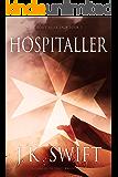 Hospitaller (Hospitaller Saga Book 3)