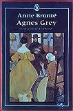 Agnes Grey (Everyman's Classics)