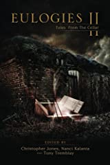Eulogies II: Tales from the Cellar Kindle Edition