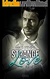 Strange Love: Nur mit Dir!