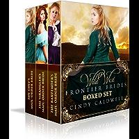 Wild West Frontier Brides Series Boxed Set Vol. 1: Books 1-3