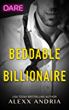 Beddable Billionaire (Dirty Sexy Rich)