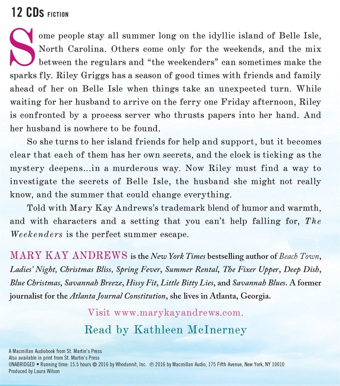 The Weekenders: A Novel: Mary Kay Andrews, Kathleen Mcinerney:  9781427272270: Amazon: Books