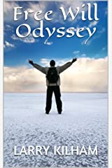 Free Will Odyssey Kindle Edition