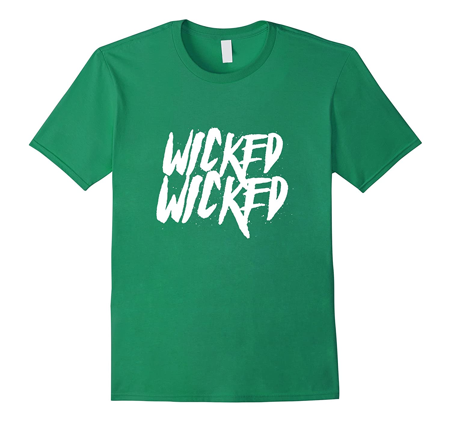 Wicked Wicked Unruly T-Shirt-RT