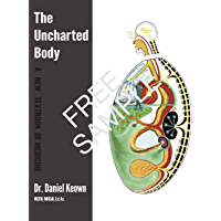The Uncharted Body: A New Textbook of Medicine: Free - Intro and Endplates only (English Edition)