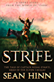 Strife: The Tale of Captain Neral Evanti, Hero of the Elven Cavalry