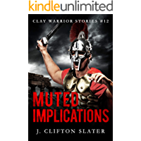Muted Implications (Clay Warrior Stories Book 12)