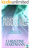 Paradise Wild (Wild At Heart Book 2)