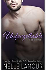 Unforgettable 3: A Sexy Hollywood Romance Kindle Edition