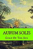 Aurum Solis (alchemy Book 9)