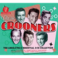 Classic Crooners: Absolutely Essential 3 Cd Collection