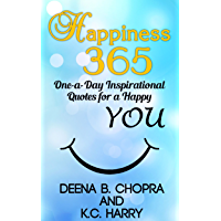 Happiness 365: One-a-Day Inspirational Quotes for a Happy YOU (The Happiness 365 Inspirational Series Book 1) (English Edition)