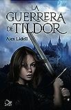 La guerrera de Tildor (Oz Editorial) (Spanish Edition)