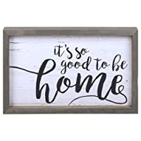 P. Graham Dunn It's So Good to Be Home Distressed 17.8 x 11.3 Inch Solid Pine Wood...