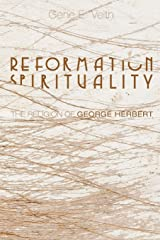 Reformation Spirituality: The Religion of George Herbert Paperback