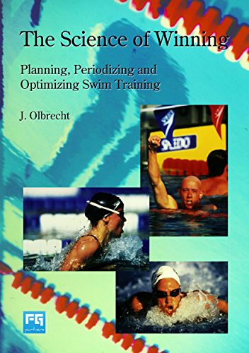 The Science of Winning: Planning; Periodizing and Optimizing Swim Training