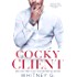 Cocky Client (Steamy Coffee Reads Collection Book 3) (English Edition)