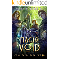 Magic Void: A Space Fantasy Romance (Oz in Space Book 2)