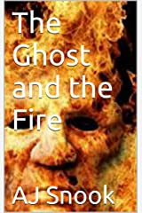 The Ghost and the Fire Kindle Edition