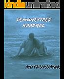 DEMONETIZED KAADHAL (Tamil Edition)