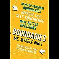 Boundaries: Step One: Me, Myself and I (English Edition)