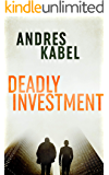 Deadly Investment (Gentle & Tusk Book 1)