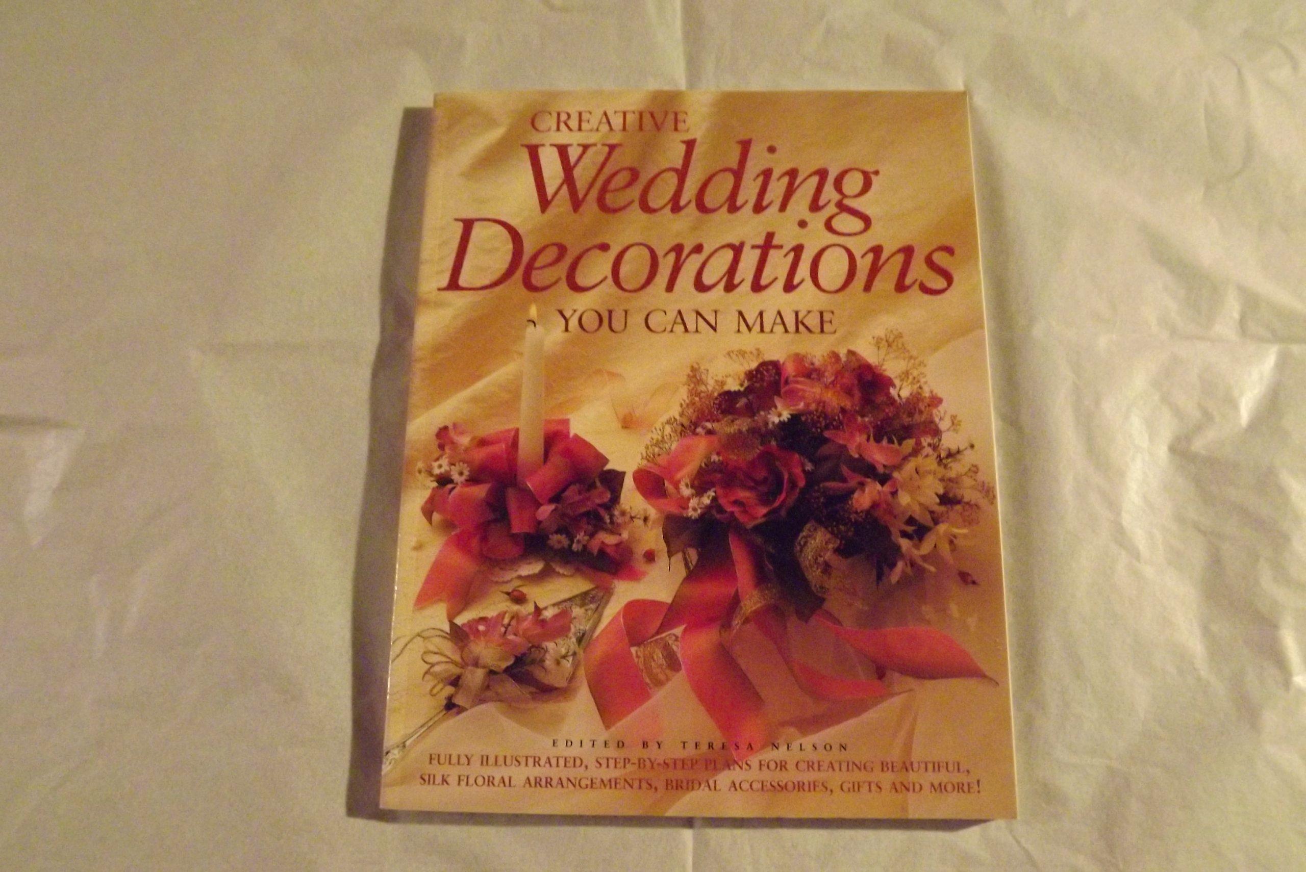 Creative wedding decorations you can make teresa nelson creative wedding decorations you can make teresa nelson 9780756759353 amazon books junglespirit Gallery