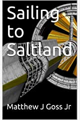 Sailing to Saltland Kindle Edition