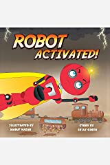 Robot ACTIVATED! Kindle Edition