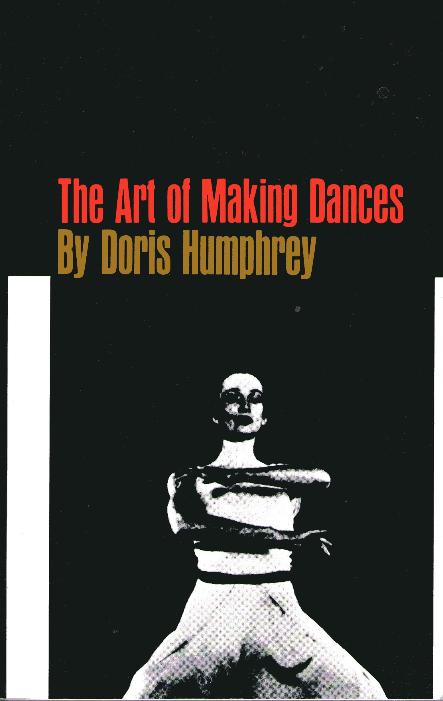 Art of Making Dances, Doris Humphrey
