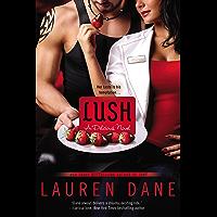 Lush (Delicious Book 3)