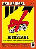 DER SPIEGEL 10/2018: Der Diebstahl