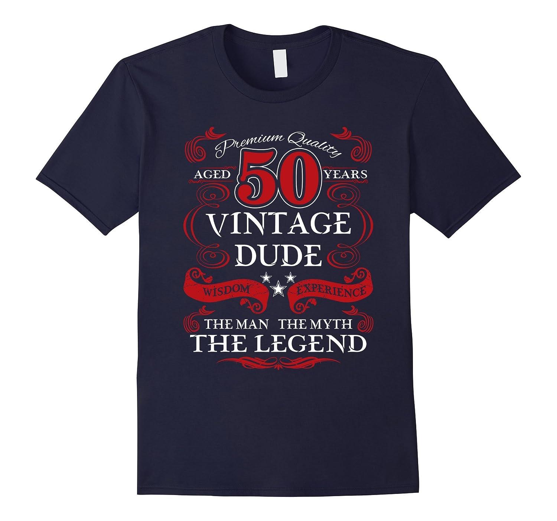 Mens Aged 50 Vintage Dude Man Myth Legend Birthday Gift T Shirt