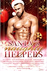 Santa's Naughty Helpers: A Christmas Themed Anthology Kindle Edition