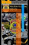 Concurso Polícia Federal PF 2014 - Agente Administrativo - Módulo de Direito Administrativo