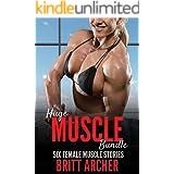 Huge Muscle Bundle: Six Female Muscle Stories