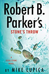 Robert B. Parker's Stone's Throw (A Jesse Stone Novel Book 20) Kindle Edition
