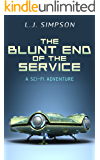 The Blunt End of the Service