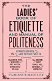 The Ladies Book of Etiquette, and Manual of Politeness