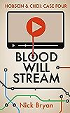 Blood Will Stream (Hobson & Choi Book 4)
