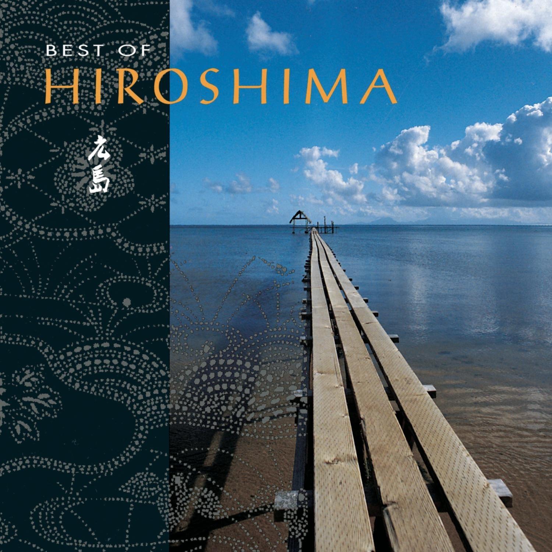 Hiroshima - Best of Hiroshima - Amazon.com Music