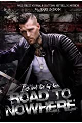 Road to Nowhere: Book One Kindle Edition