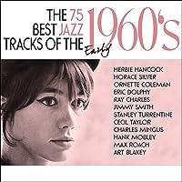 75 Best Jazz Tracks of the 1960s