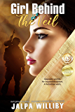 Girl Behind The Veil (The Invisible Veil Series Book 1)