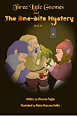 Three Little Gnomes and the One-Bite Mystery Kindle Edition