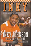 Inky: An Amazing Story of Faith and Perserverance