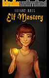 Elf Mastery